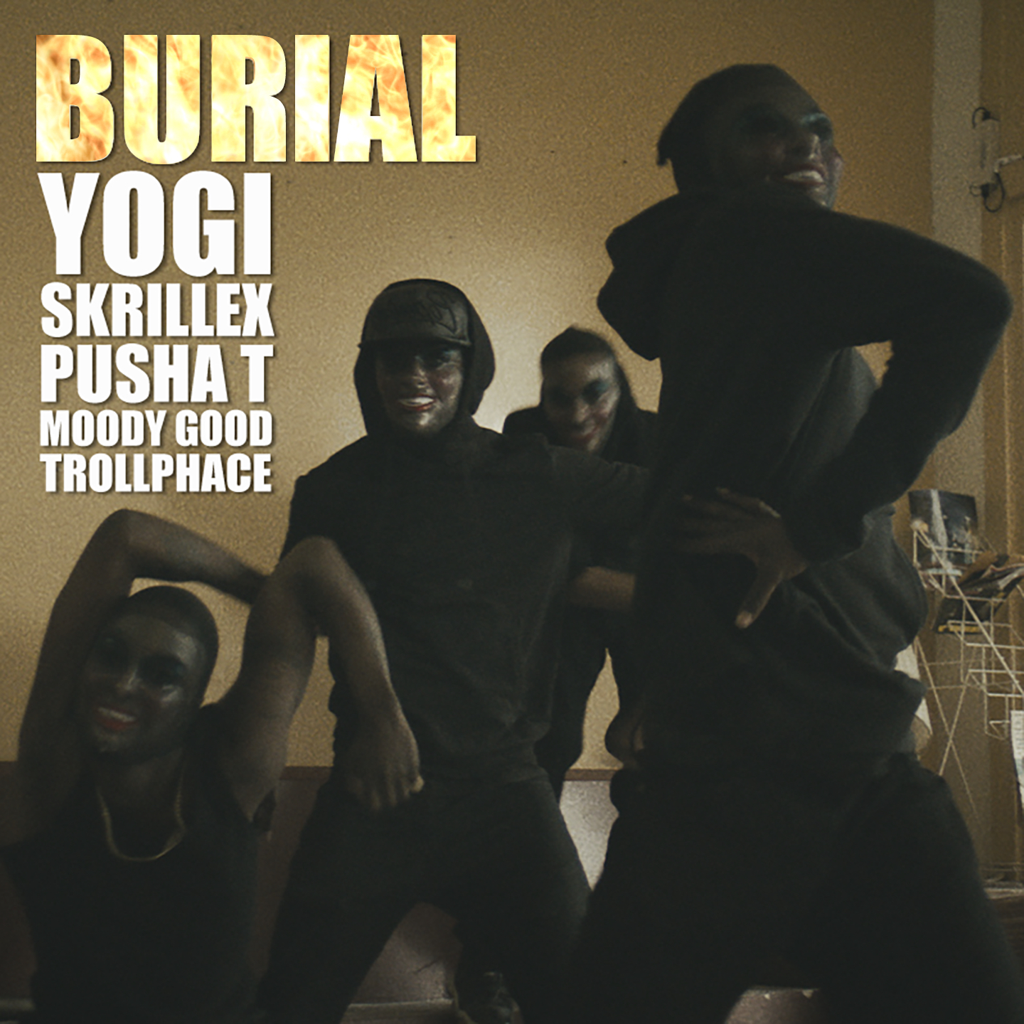 RELEASES | Yogi & Skrillex - Burial (ft. Pusha T, Moody Good, Trollphace)