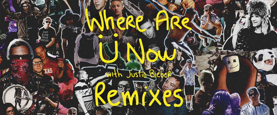 RELEASES | Jack Ü - Where Are Ü Now Remixes