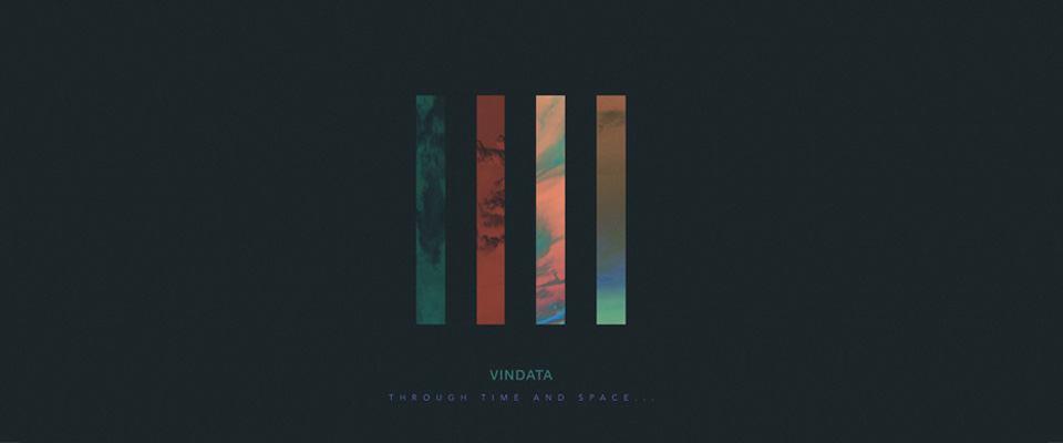 RELEASES | Vindata - Through Time and Space...