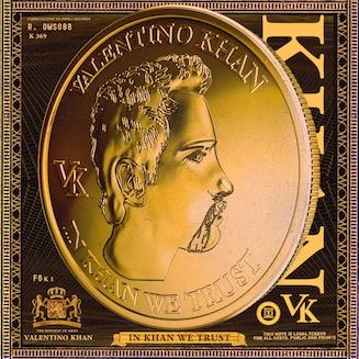 Valentino Khan - In Khan We Trust