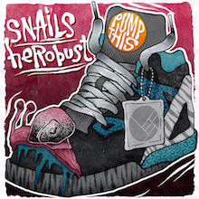 Snails & Antiserum - Pump This