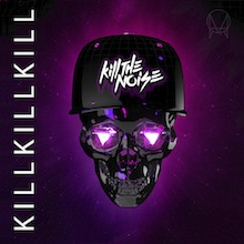 KILL THE NOISE // KILL KILL KILL EP