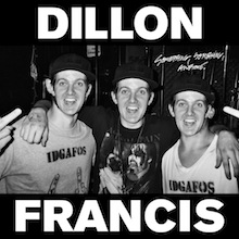 DILLON FRANCIS // SOMETHING SOMETHING AWESOME EP