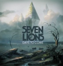 Seven Lions // DAYS TO COME // 10.16.2012