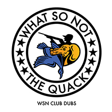 WHAT SO NOT // THE QUACK (WSN CLUB DUBS)