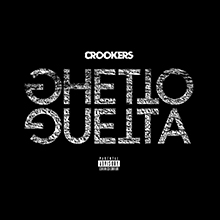 CROOKERS // GHETTO GUETTA