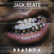 JACK BEATS // BEATBOX