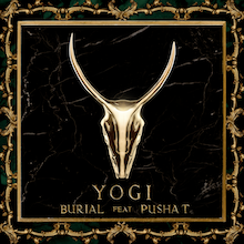 YOGI // BURIAL