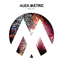 ALEX METRIC // HOPE EP