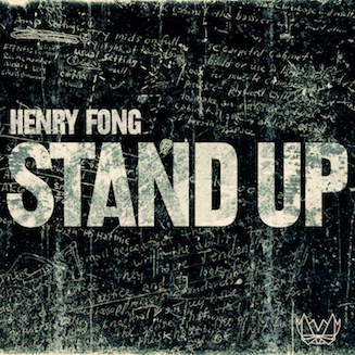 HENRY FONG // STAND UP