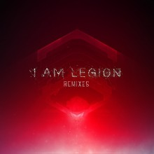 I Am Legion Remixes (1500)