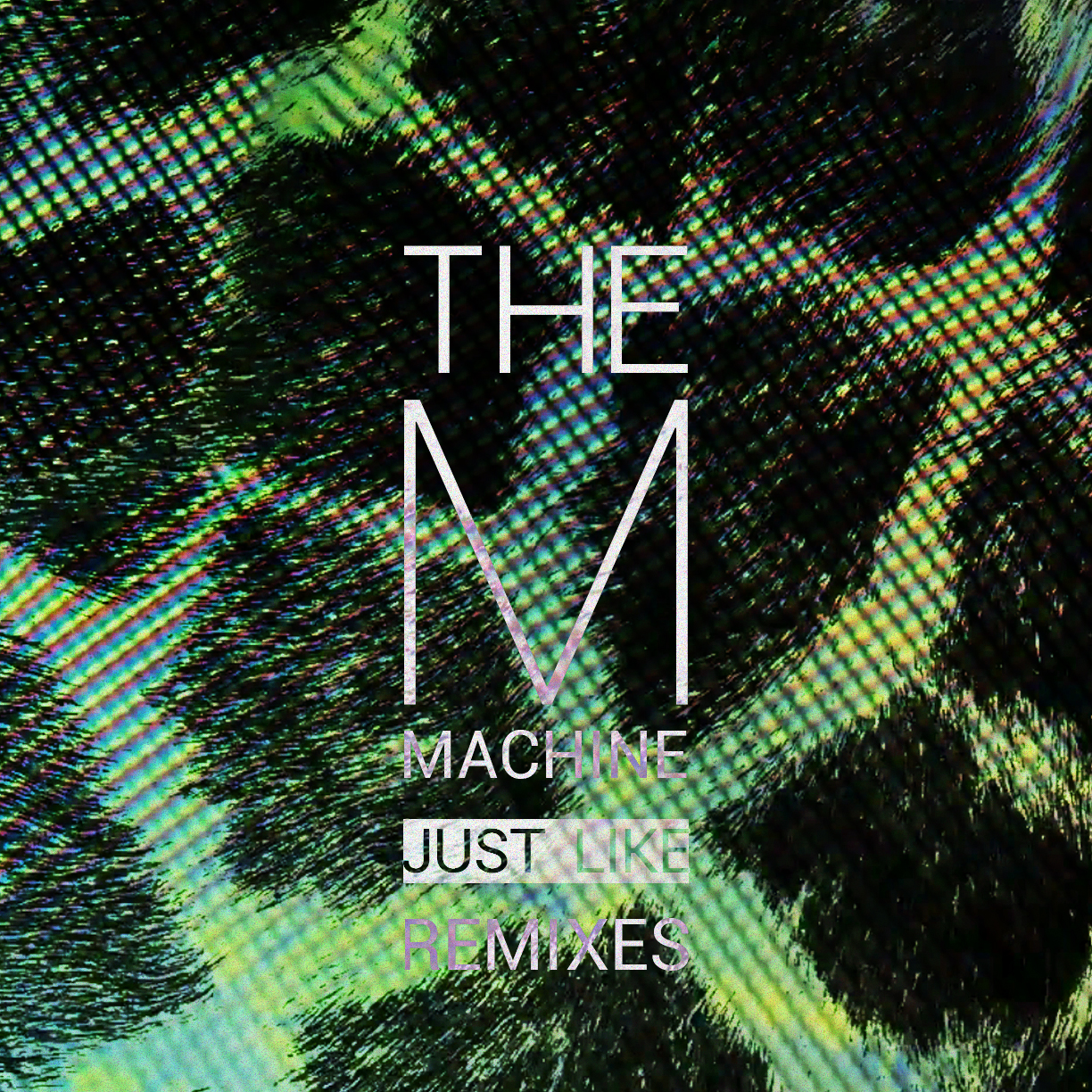 RELEASES | The M Machine - Just Like Remixes
