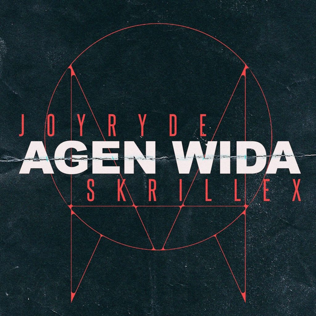 out now joyryde skrillex agen wida
